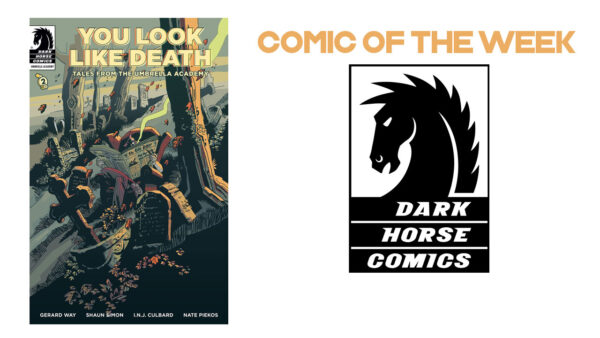 The GB Pull List – Tales From The Umbrella Academy: You Look Like Death 21st October 2020