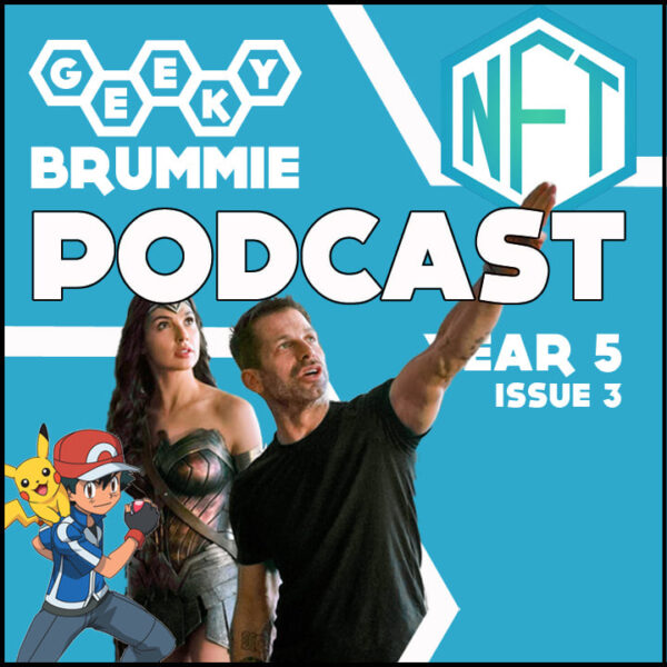 Year 5 – Issue 03 of The Geeky Brummie Podcast!
