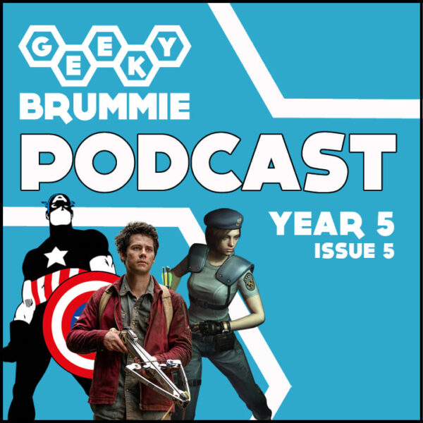 Year 5 – Issue 05 of The Geeky Brummie Podcast!