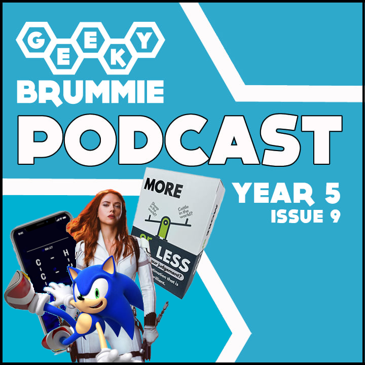 Year 5 – Issue 09 of The Geeky Brummie Podcast!