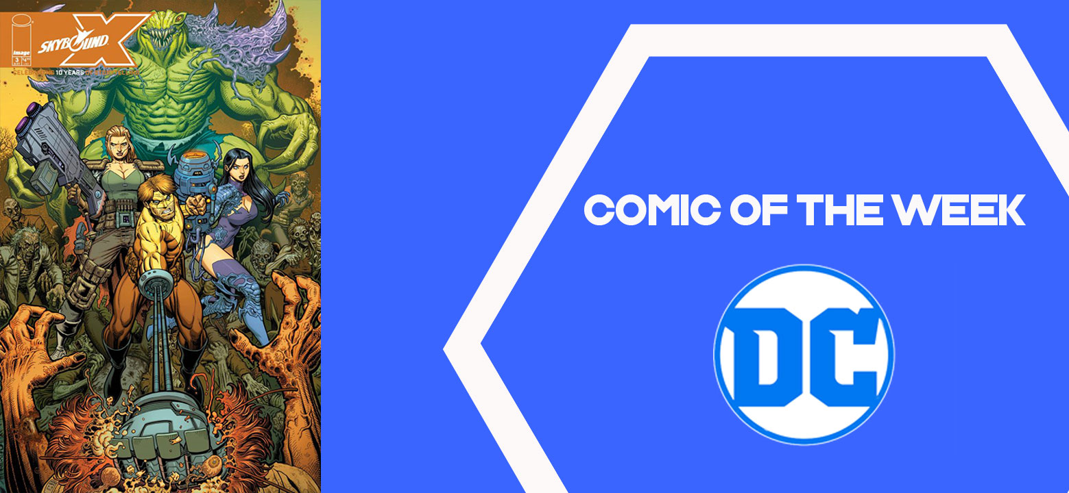The Geeky Brummie Pull List – Skybound X – 21st July