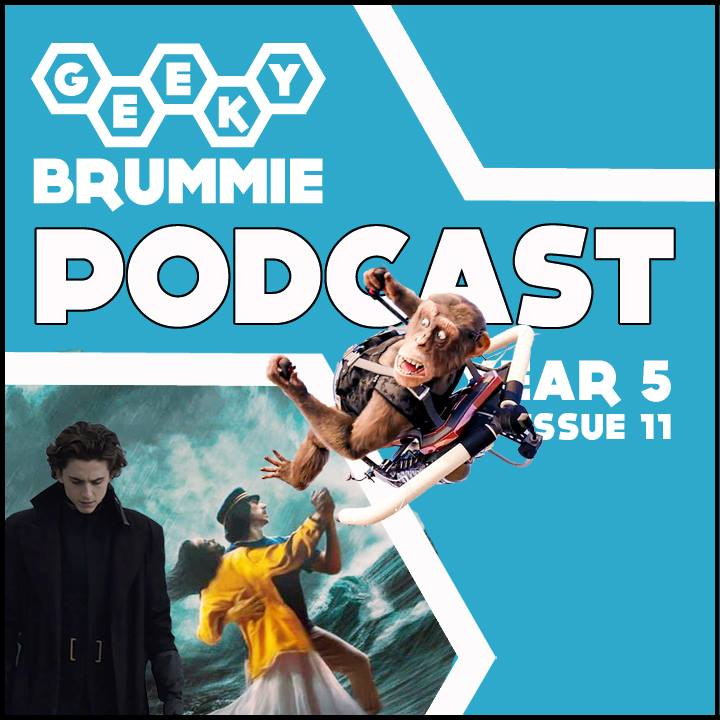Year 5 – Issue 11 of The Geeky Brummie Podcast!