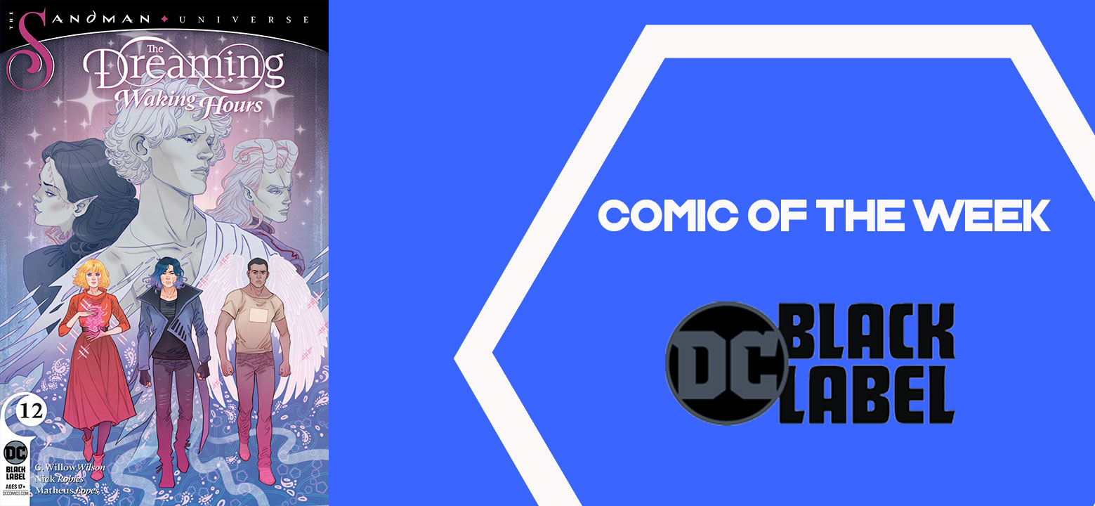 The Geeky Brummie Pull List – The Dreaming: Waking Hours – 4th August