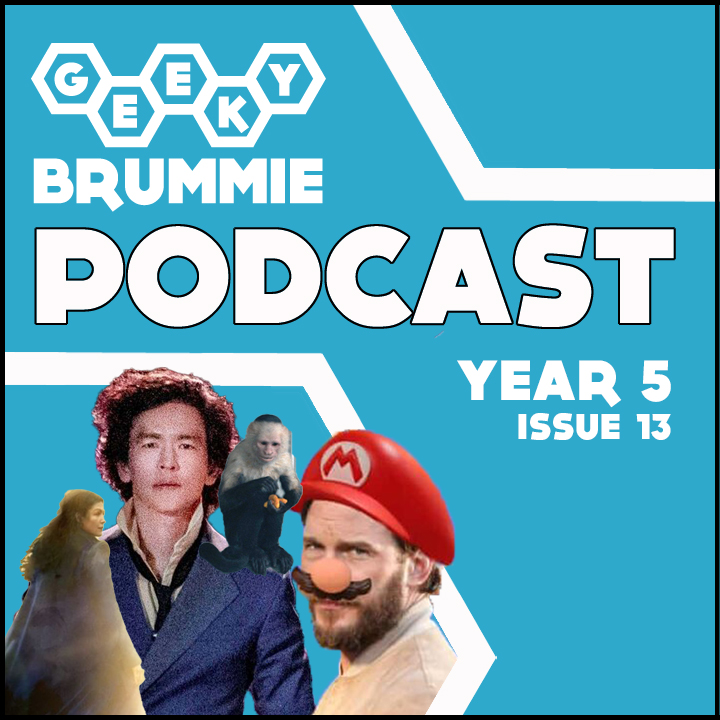 Year 5 – Issue 13 of The Geeky Brummie Podcast!